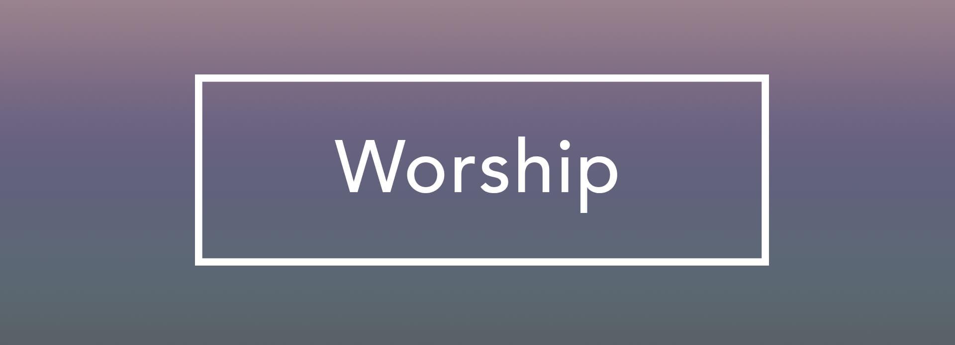 worshipheader